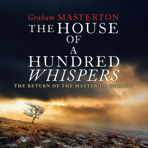 The House of A Hundred Whispers, Graham Masterton
