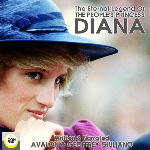 The Eternal Legend Of The People's Princess Diana, Geoffrey Giuliano, Avalon Giuliano