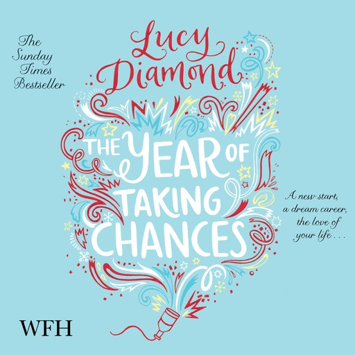 The Year of Taking Chances, Lucy Diamond