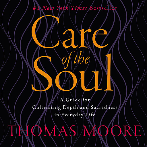 Care of the Soul, Thomas Moore