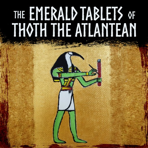 The Emerald Tablets of Thoth the Atlantean, Doreal