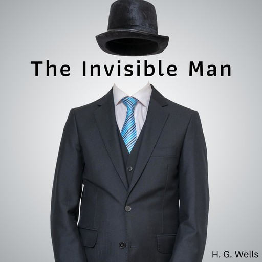 The Invisible Man, Herbert Wells
