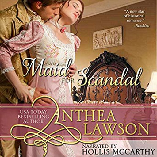 Maid for Scandal, Anthea Lawson