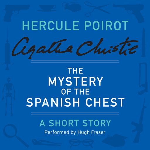 The Mystery of the Spanish Chest, Agatha Christie