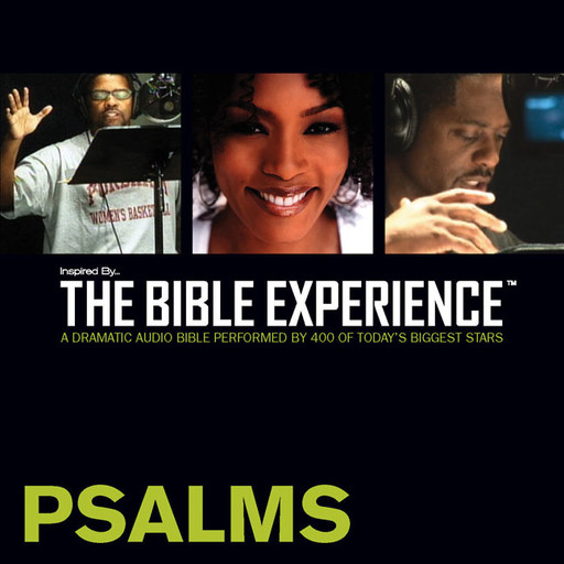 Inspired By … The Bible Experience Audio Bible - Today's New International Version, TNIV: (18) Psalms, Zondervan