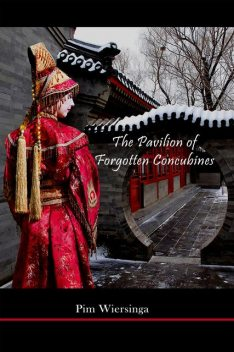 The Pavilion of Forgotten Concubines, Pim Wiersinga