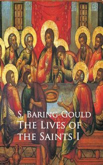 Lives of the Saints, S.Baring-Gould