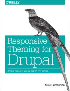 Responsive Theming for Drupal, Mike Crittenden