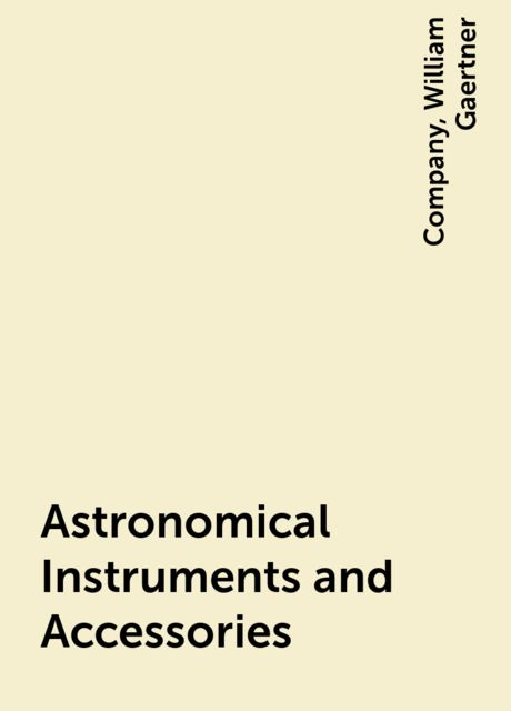 Astronomical Instruments and Accessories,