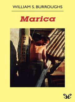 Marica, William Burroughs