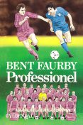Professionel, Bent Faurby