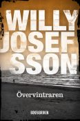 Övervintraren, Willy Josefsson