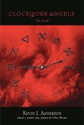 Clockwork Angels: The Novel, Kevin Anderson