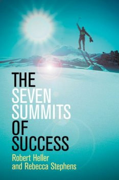The Seven Summits of Success, Rebecca Stephens, Robert Heller