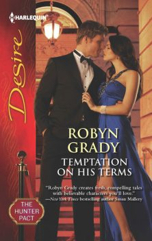 Temptation on His Terms, Robyn Grady