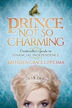 Prince Not So Charming, Kathleen Grace