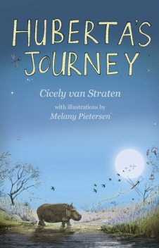 Huberta's Journey, Cicely van Straten
