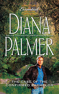 The Case of the Confirmed Bachelor, Diana Palmer