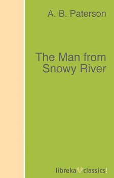 The Man from Snowy River, Andrew Barton Paterson