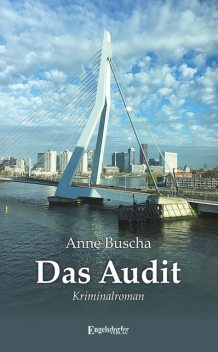 Das Audit, Anne Buscha