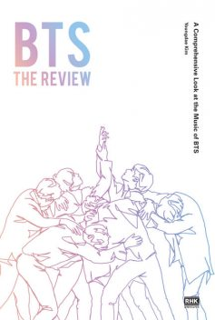 BTS: THE REVIEW, Youngdae Kim