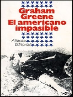 El Americano Impasible, Graham Greene