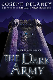 The Dark Army, Joseph Delaney