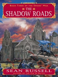The Shadow Roads, Sean Russell