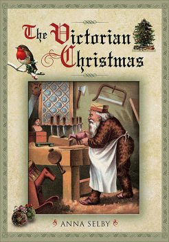 The Victorian Christmas, Anna Selby