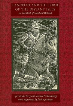 Lancelot and the Lord of the Distant Isles, Samuel N. Rosenberg, Patricia Terry