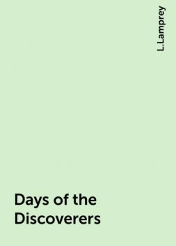 Days of the Discoverers, L.Lamprey