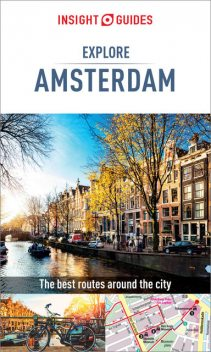 Insight Guides: Explore Amsterdam, Insight Guides