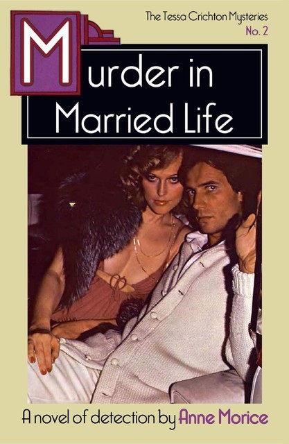 Murder in Married Life, Anne Morice