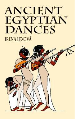 Ancient Egyptian Dances, Irena Lexová