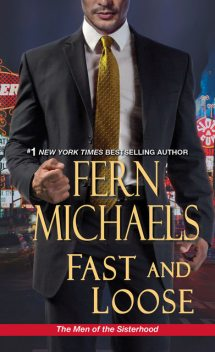 Fast and Loose, Fern Michaels