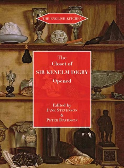 The Closet of the Eminently Learned Sir Kenelm Digby, Kenelm Digby