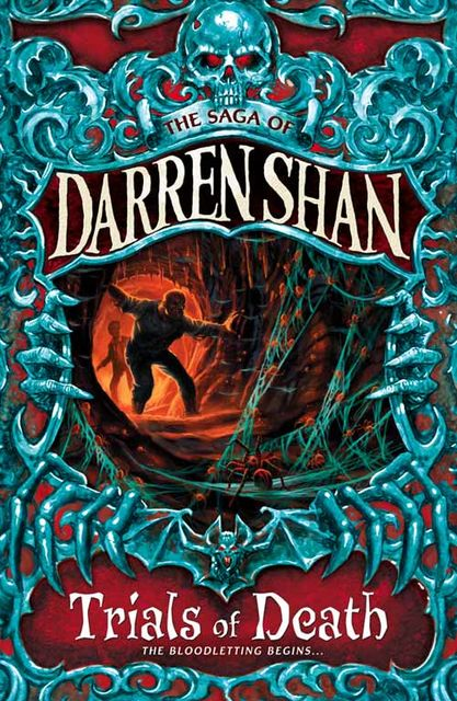 Cirque Du Freak Trials of Death, Darren Shan