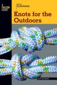 Basic Illustrated Knots for the Outdoors, Cliff Jacobson, Lon Levin