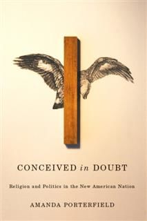 Conceived in Doubt, Amanda Porterfield
