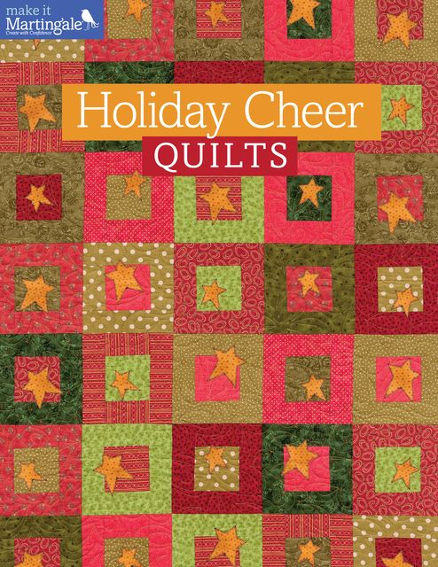 Holiday Cheer Quilts, That Patchwork Place