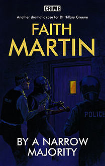 By a Narrow Majority, Faith Martin