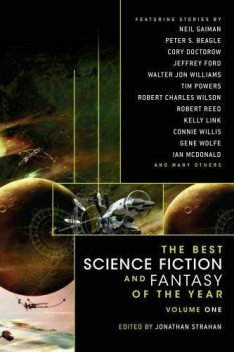 The Best Science Fiction And Fantasy Of The Year Volume 1, Jonathan Strahan