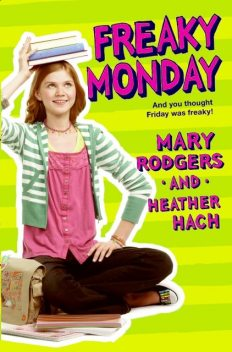 Freaky Monday, Heather Hach, Mary Rodgers