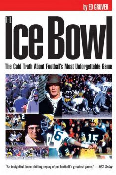 Ice Bowl, Ed Gruver