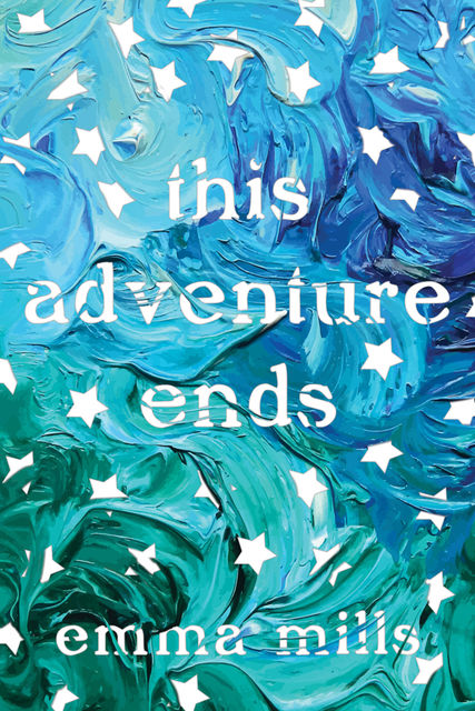 This Adventure Ends, Emma Mills