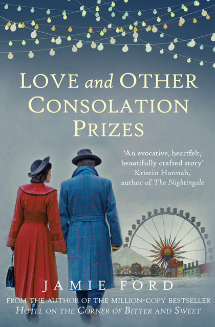Love and Other Consolation Prizes, Jamie Ford