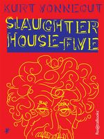 Slaughterhouse Five, Kurt Vonnegut