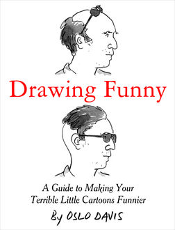 Drawing Funny, Oslo Davis