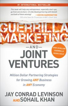 Guerrilla Marketing and Joint Ventures, Jay Levinson, Sohail Khan