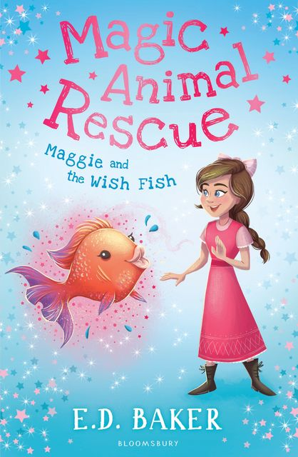 Magic Animal Rescue 2: Maggie and the Wish Fish, E.D.Baker